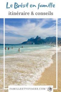 Le Brésil en famille, itinéraire & conseils