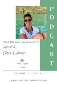 Épisode 7 - Road trip en van avec bébé entre Savoie et Côtes d'Armor