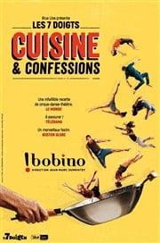 Cuisine et Confessions - Les 7 doigts de la main